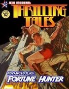 THRILLING TALES: Advanced Class- FORTUNE HUNTER