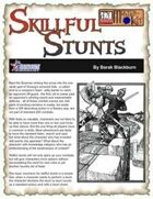 Skillful Stunts