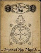 Imperial Age Magick