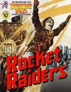 THRILLING TALES: Rocket Raiders