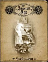 The Imperial Age: Spiritualism