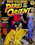 THRILLING TALES - Pulp Villains: PERILS OF THE ORIENT
