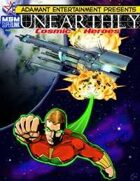 UNEARTHLY: Cosmic Heroes