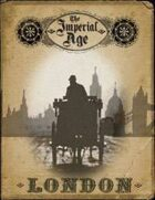 The Imperial Age: London