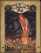 The Imperial Age: Faeries