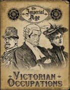 The Imperial Age: Victorian Occupations