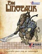 Venture 4th: The Linotaur