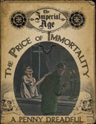 The Imperial Age: The Price of Immortality