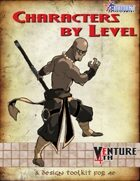 Venture 4th: Characters By Level