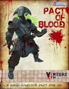 Venture 4th: Pact of Blood