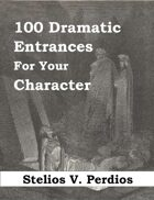 100 Dramatic Entrances for Your Character