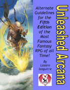 Unleashed Arcana for 5E