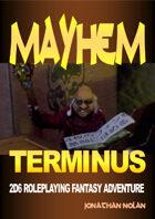 Mayhem Terminus