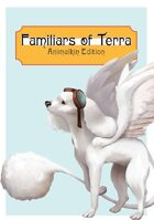 Familiars of Terra: Animalkin Edition