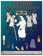Corvids: A Racial Supplement