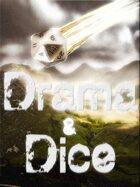 Drama & Dice