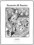 Shadows & Shapes