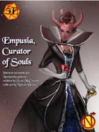 Empusia Curator of Souls