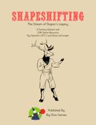 Shapeshifting: The Dream of Dagrec's Legacy