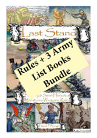 Last Stand Fantasy & Semi-Historical Wargame Rules + 3 Army List Books  Bundle [BUNDLE]