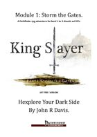 Kingslayer Part 1: Storm The Gates