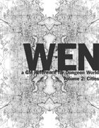 Wen: A GM Reference for Dungeon World, Volume 2: Cities