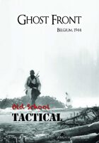 Old School Tactical Vol II Expansion: Ghost Front
