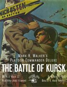 Platoon Commander Deluxe: The Battle of Kursk!