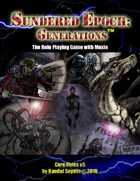 Sundered Epoch: Generations - Core Rules