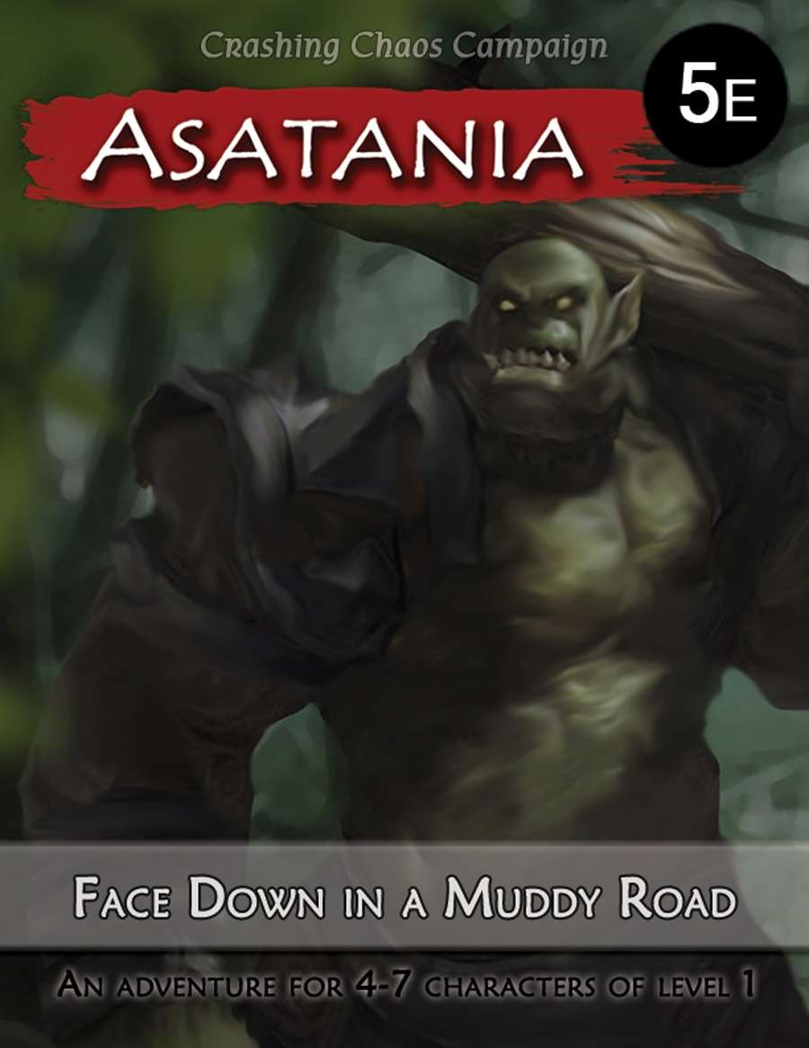Asatania: Face Down in a Muddy Road (5E)