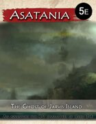 Asatania (ASX-2): The Ghost of Jarvis Island (5E)