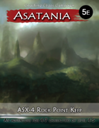 Asatania (ASX-4): Rock Point Keep (5E)