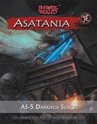 Asatania Darkness Surges (5E)