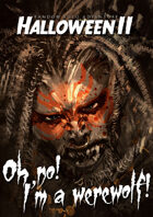 Random Solo Adventure: Halloween II - Oh no! I'm a Werewolf!