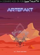 QuikTableTop: Artefakt - A Scenario / Add-on
