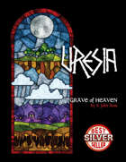Uresia: Grave of Heaven (2nd Edition All-Systems Library)