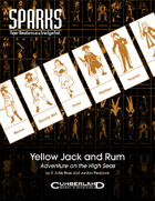 SPARKS: Yellow Jack and Rum