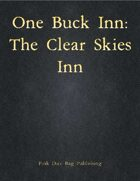 One Buck Inn: The Clear Skies Inn