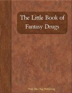 The Little Book of Fantasy Drugs