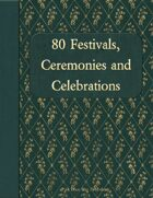 80 Festivals, Ceremonies, and Celebrations