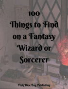 100 Things to Find On a Fantasy Wizard or Sorcerer