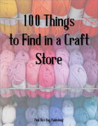 100 Things to Find in a Craft Store