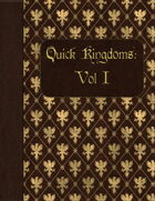 Quick Kingdoms: Vol I