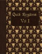 Quick Kingdoms: Vol I