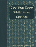 Two Page Town: White Stone Springs