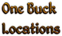 One Buck Locations