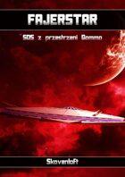 Fajerstar - Przygoda - SOS z Przestrzeni Gamma