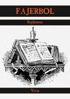 Fajerbol - Pola bitew, specjaliści i patroni