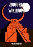 Krwawe Piaski - Ziggurat Wikingów