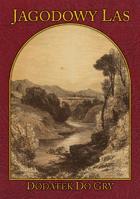 Jagodowy Las - Wioski i chatki Strażników